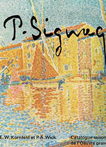 9783857730016: Catalogue raisonné de l'œuvre gravé et lithographié de Paul Signac (French Edition)
