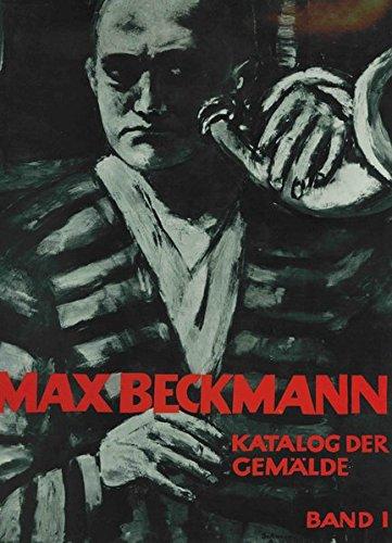 9783857730023: Max Beckmann. Katalog der Gemälde
