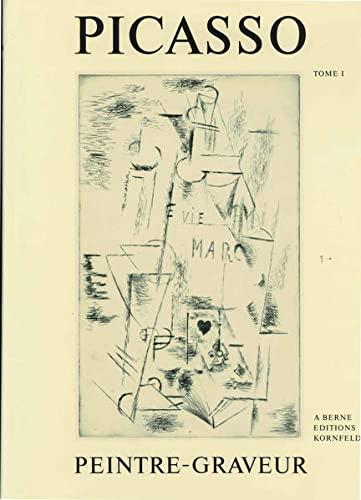 9783857730269: PICASSO PEINTRE-GRAVEUR: CATALOGUE RAISONNÉ DE L'OEUVRE GRAVE 1899-1972 - VOLUMES I - VII COMPLETE