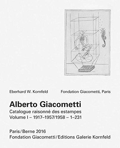 Alberto Giacometti. Catalogue raisonné des estampes, (CATALOGUE RAISONNÉ OF PRINTS BY ALBERTO ...