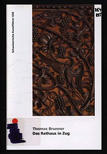 9783857828546: Das Rathaus in Zug by Brunner, Thomas