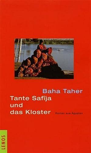 Tante Safija und das Kloster - Roman aus Ägypten - Taher, Baha und Doris Kilias