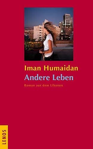 9783857874239: Andere Leben: Roman aus dem Libanon