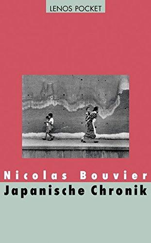 Japanische Chronik (385787693X) by Nicolas Bouvier