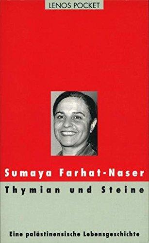 Thymian und Steine: Eine palästinensische Lebensgeschichte (LP)