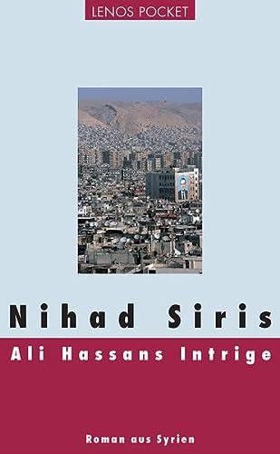 9783857877582: Ali Hassans Intrige: Roman aus Syrien