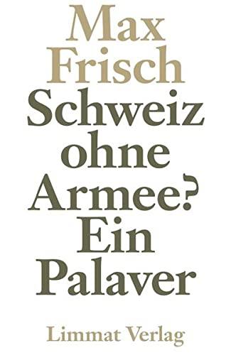 9783857911538: Schweiz ohne Armee?: Ein Palaver