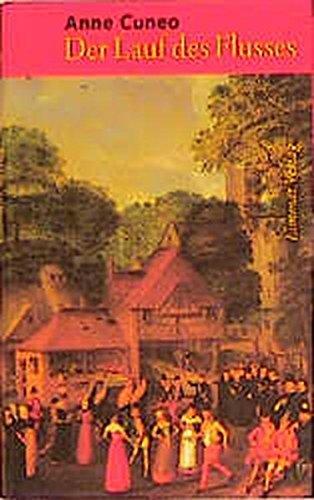 9783857912337: Der Lauf des Flusses: Das Leben und die Abenteuer des Francis Tregian, Edelmann und Musiker