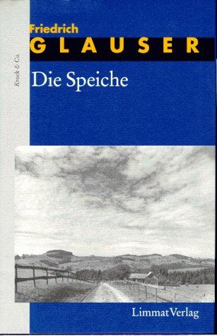 9783857912436: Die Romane, 7 Bde., Bd.6, Die Speiche (Livre en allemand)