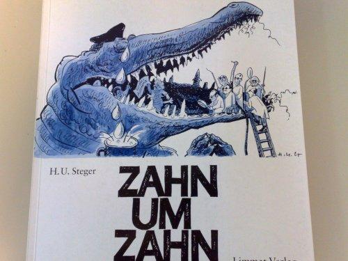 9783857913372: Zahn um Zahn: 50 Jahre Weltgeschichte in Bildern by Steger, H U