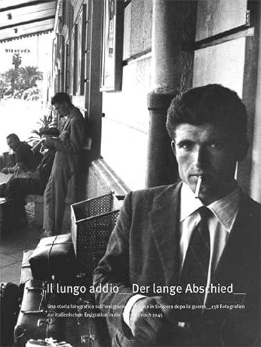 9783857914201: Il lungo addio / Der lange Abschied