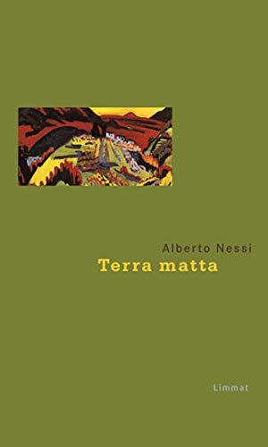 Terra matta: Alberto Nessi
