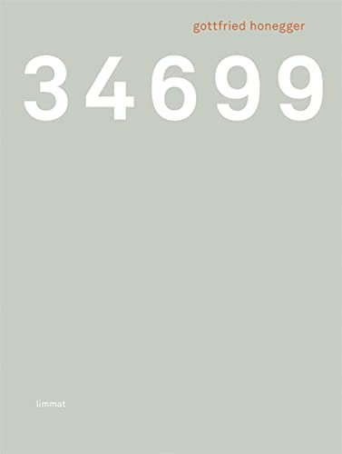 34699 Tage gelebt: Eine autobiografische Skizze (Paperback): Gottfried Honegger