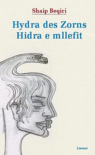 9783857917332: Hydra des Zorns / Hidra e Mllefit