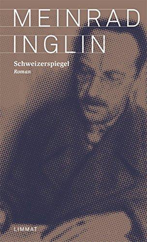 Schweizerspiegel: Meinrad Inglin
