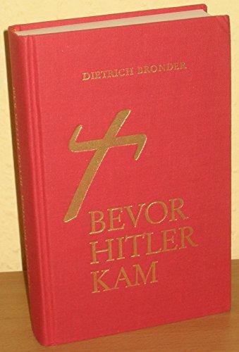 9783858000026: Bevor Hitler kam
