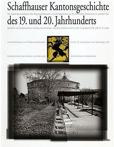Schaffhauser Kantonsgeschichte des 19. und 20. Jahrhunderts: Eduard Joos (Herausgeber,