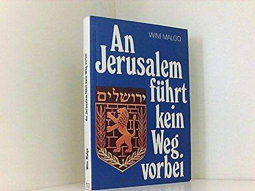 9783858100498: An Jerusalem fuhrt kein Weg vorbei [Paperback] by Malgo, Wim
