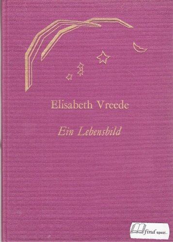9783858170705: Elisabeth Vreede: Ein Lebensbild (German Edition)