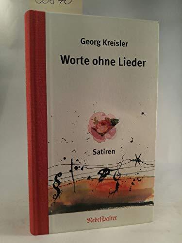 9783858192127: Worte ohne Lieder: Satiren (German Edition)