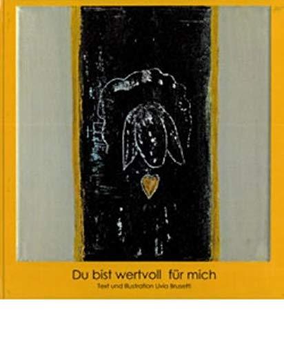 9783858202208: Du bist wertvoll für mich: Eine Geschichte von einem ungeliebten schwarzen Schaf, welches froh wurde
