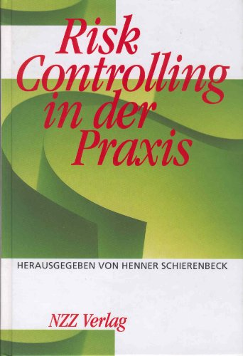 Risk-Controlling in der Praxis