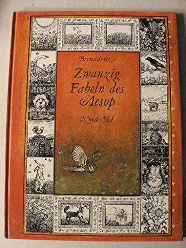 Zwanzig Fabeln des Aesop. Erzählt von Kurt Baumann. Illustriert von Bernadette.: Bernadette.