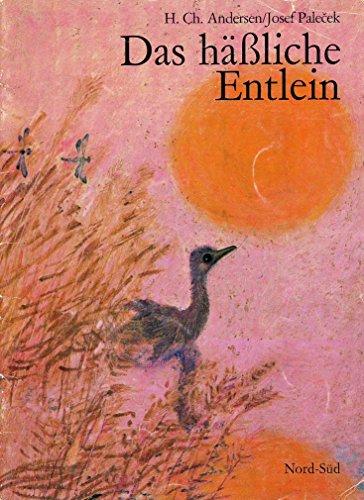 Das Hässliche Entlein: Andersen, Hans Christian;