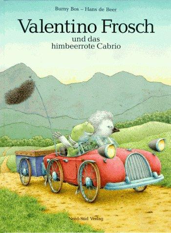 9783858253460: Valentino Frosch Und Das Himbeerrote Cabrio: Prince Valentio (Albums Allemand)
