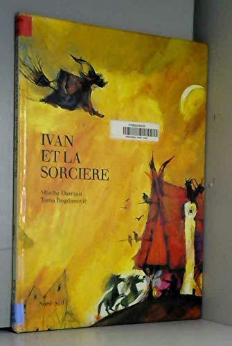 9783858255167: Ivan et la sorcière 073193