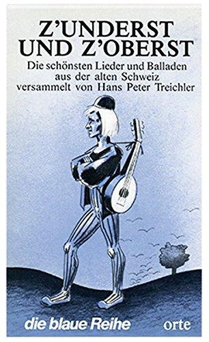 Z'underst und z'oberst: Hans P Treichler