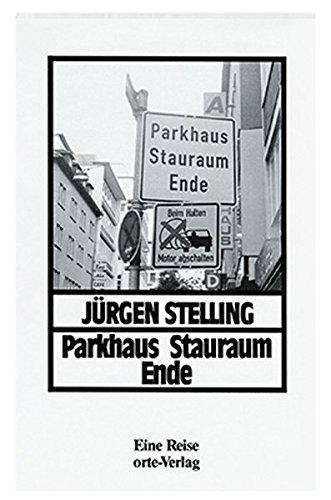 9783858300454: Parkhaus Stauraum Ende: Eine Reise durch den Winter (Orte-Bibliothek) (German Edition)