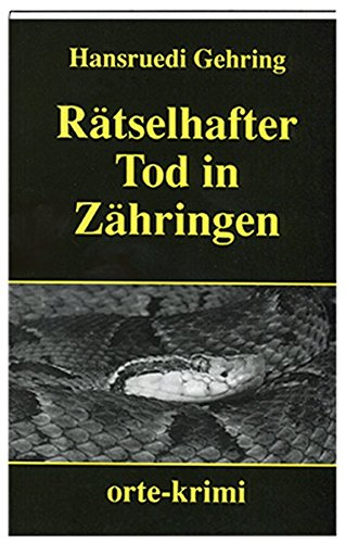 9783858301116: Rätselhafter Tod in Zähringen