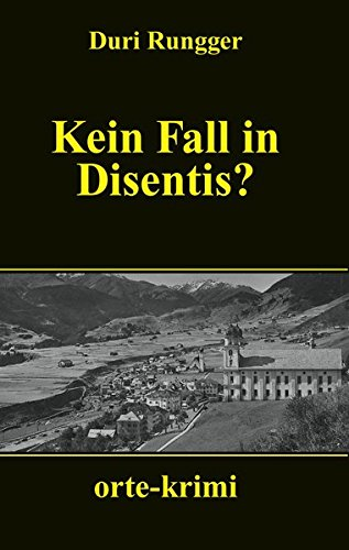 9783858301611: Kein Fall in Disentis?