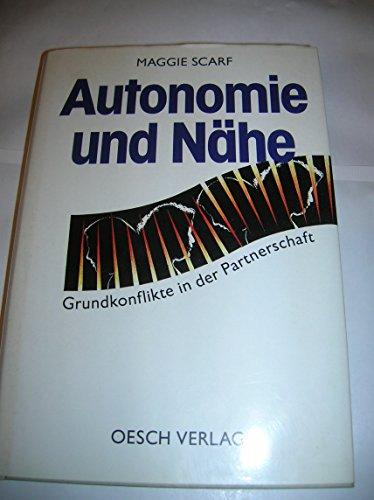 9783858334190: Autonomie und Nähe. Grundkonflikte in der Partnerschaft