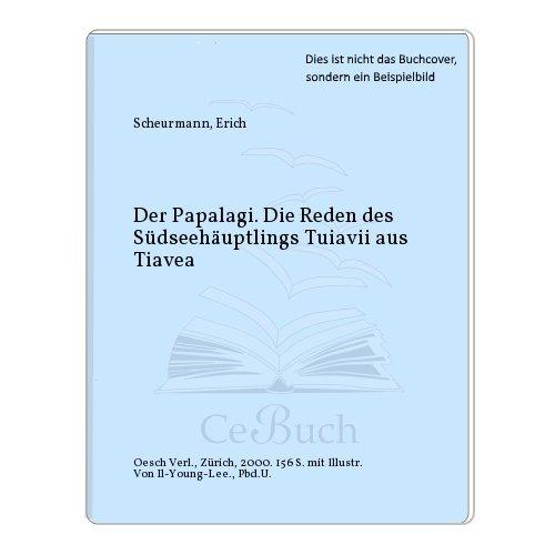 9783858336002: Der Papalagi