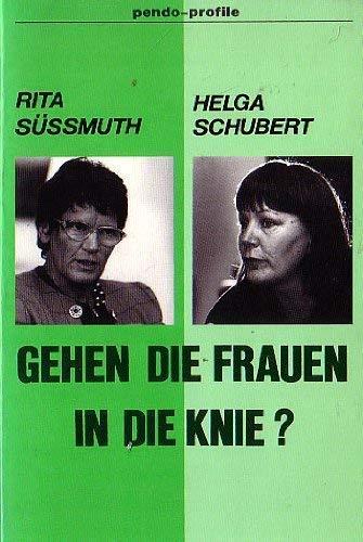 Gehen die Frauen in die Knie?: Rita Süssmuth