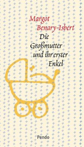 9783858423696: Die Grossmutter und ihr erster Enkel.
