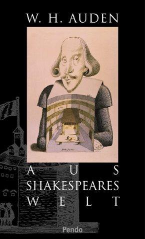 Aus Shakespeares Welt: Wystan H. Auden