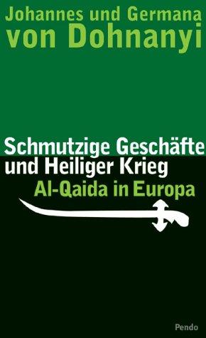 9783858424808: Schmutzige Geschäfte und heiliger Krieg.