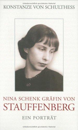9783858426529: Nina Schenk Gräfin von Stauffenberg: Ein Porträt