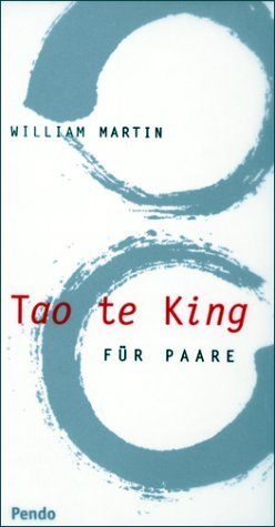 Tao te King. Für Paare: Martin, William