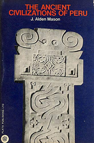 9783858450111: The Ancient Civilizations of Peru