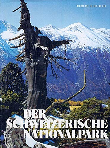 9783858590268: Der Schweizerische Nationalpark (German Edition)