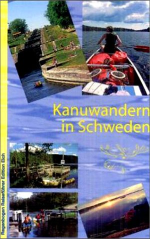 9783858621597: Kanuwandern in Schweden
