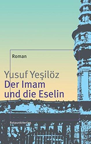 9783858692702: Der Imam und die Eselin