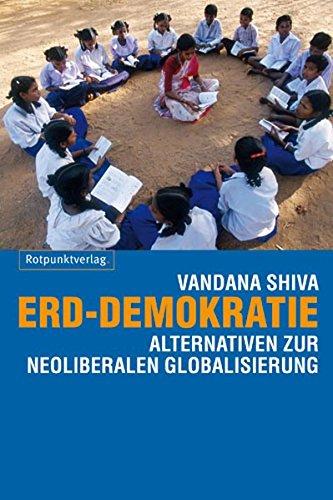 9783858693273: Erd-Demokratie: Alternativen zur neoliberalen Globalisierung