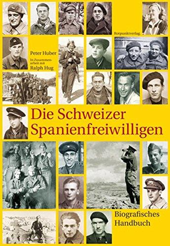 9783858693907: Die Schweizer Spanienfreiwilligen
