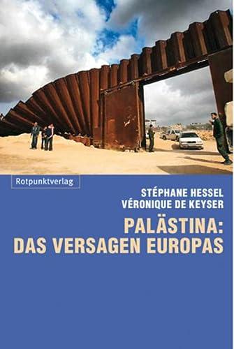 9783858695888: Palästina: das Versagen Europas