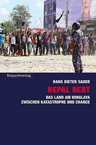9783858697080: Nepal bebt: Das Land am Himalaya zwischen Katastrophe und Chance